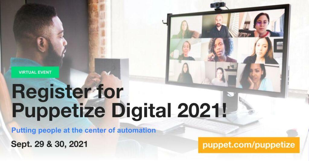Register for Puppetize Digital2021